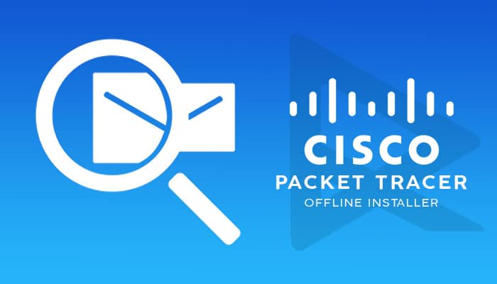 Cisco Packet Tracer 7.3.1 Crack Latest Version Free Download